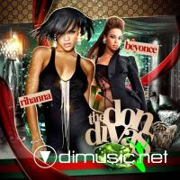 Rihanna & Beyonce – The Don Divas (2009)