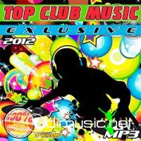 Cover Album of Top Club Music Exlusive (2012)