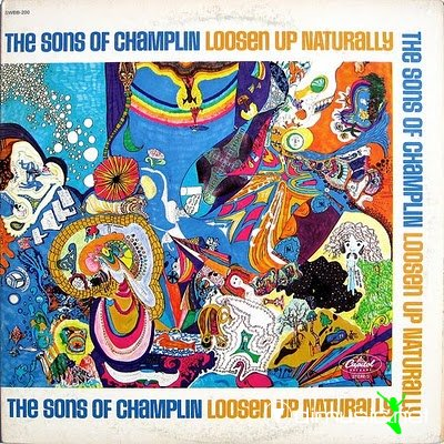 The Sons of Champlin - Loosen Up Naturally (1969)