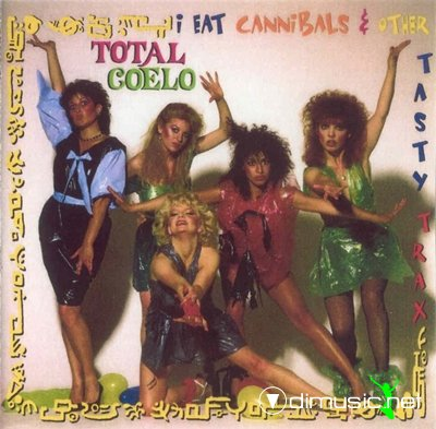 Total Coelo - I Eat Cannibals and Other Tasty Trax