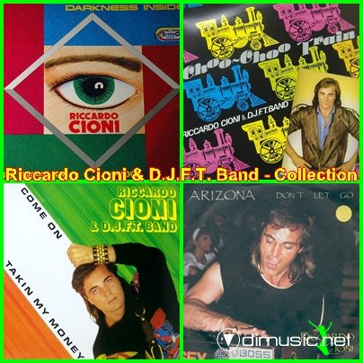 Riccardo Cioni AND D.J.F.T. Band - Collection