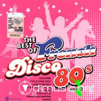 The Best Of French Disco 80s. Vol. 3 -  Vol. 4 (2008 )