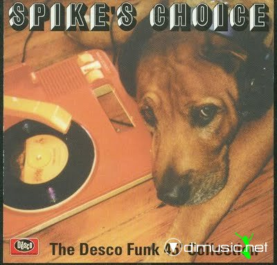 Spike's Choice - The Desco Funk 45' Collection Vol I