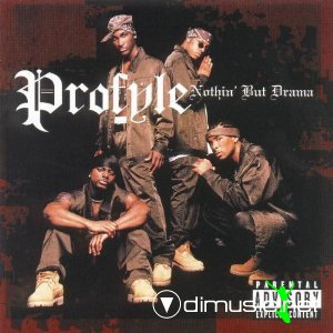 Profyle -  Nothin' But Drama (2000)