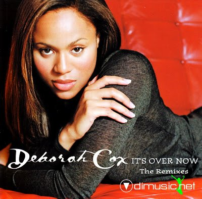 Deborah Cox Feat. Dyme - It\'s Over Now-CDM-1998