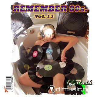Dj. Raul - REMEMBER 80s. Vol. 13