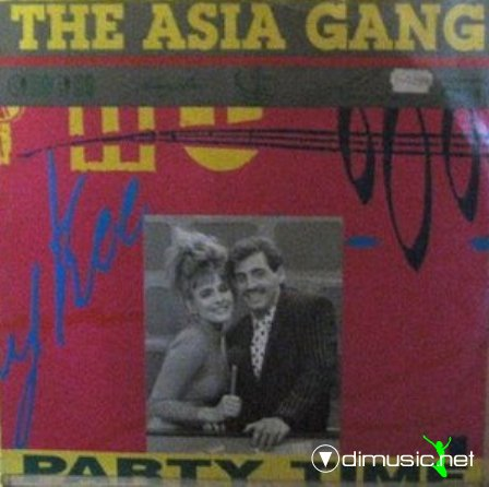 Asia Gang - Party Time (Maxi)