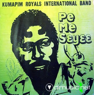 Kumapim Royals International Band  Pe Me Seyee, Brobisco  House of Music 1983