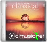 The Most Relaxing Classical Album in the World, ...Ever!  (1999)