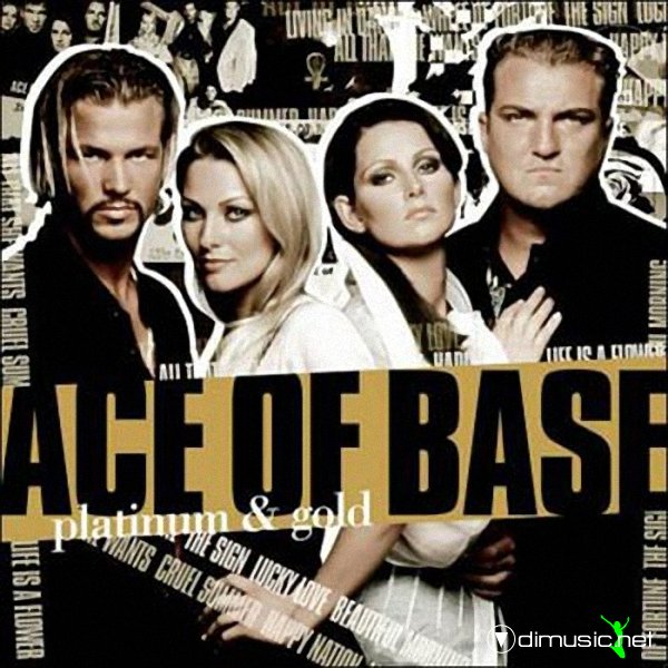 Ace Of Base - Platinum & Gold