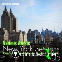 New York Sessions Vol.3 (Deep and Sexy House Music From Nyc) (2012)