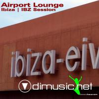 VA - Airport Lounge Ibiza IBZ Session (2012)