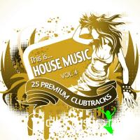 Cover Album of VA - This Is House Music, Vol. 4 (2012)