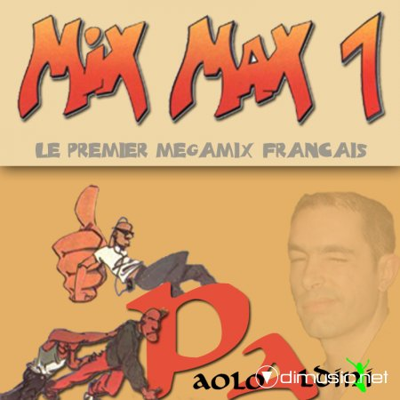 Mix Max 1 Megamix by Paolo Aldini