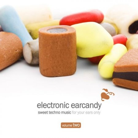 VA - Electronic Earcandy Vol.2: Sweet Techno Music For Your Ears Only (2012)