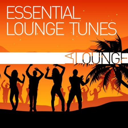 VA - Essential Lounge Tunes (2012)