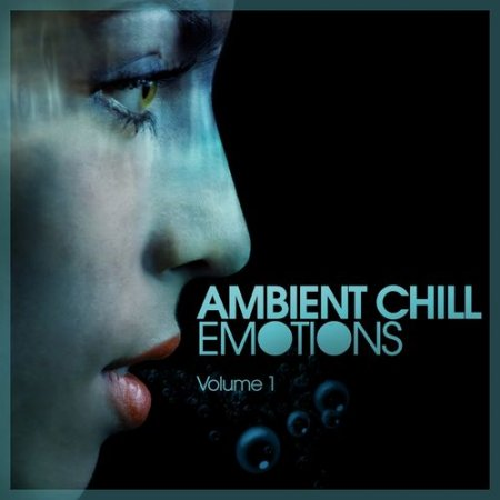 VA - Ambient Chill Emotions Vol.1 (2012)