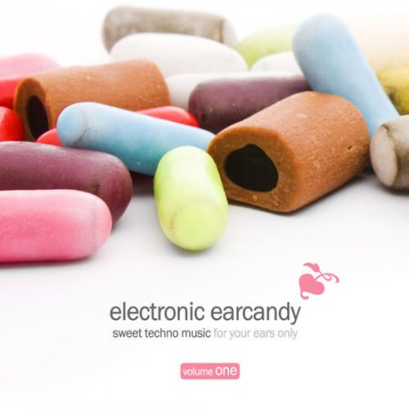 VA - Electronic Earcandy Vol.1: Sweet Techno Music For Your Ears Only (2012)