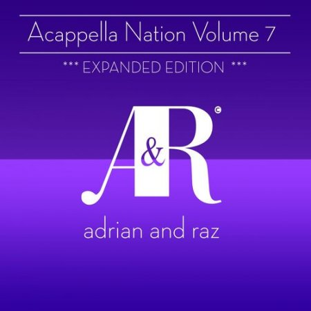 VA - Acappella Nation Volume 7: Expanded Edition (2012)