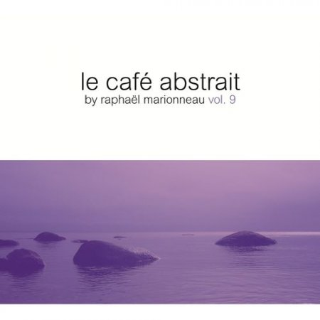 VA - Le cafe abstrait by Raphael Marionneau Vol.9 (2012)