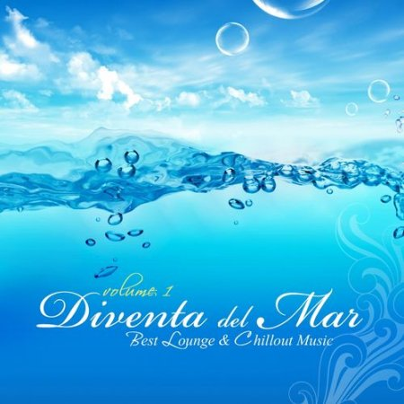 Cover Album of VA - Diventa del Mar Vol.1: Luxury Chillout Cafe & Relaxing Island Music (2012)