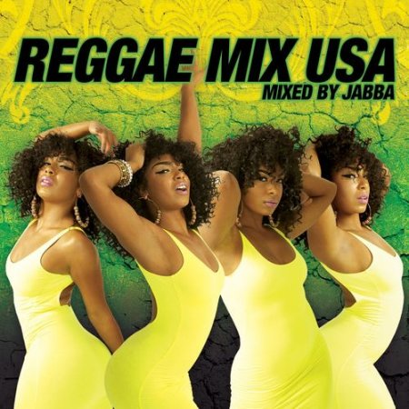 VA - Reggae Mix USA: Mixed By Jabba (2012)