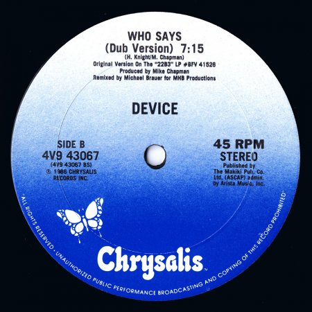 Device - Who Says (Dance Mix) (US 12'')
