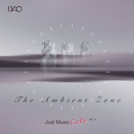 Cover Album of VA - The Ambient Zone Just Music Cafe Vol.4 (2012)