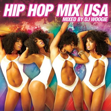 VA - Hip Hop Mix USA: Continuous Mix by DJ Woogie (2012)