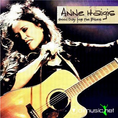 Anne Haigis - Good Day For The Blues (2007)