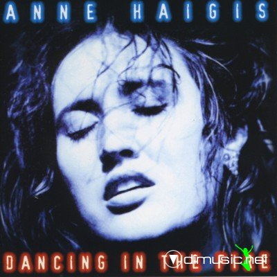 Anne Haigis - Dancing In The Fire (1997) (Lossless+MP3)