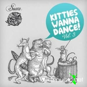 VA - Kitties Wanna Dance 3 (2012)