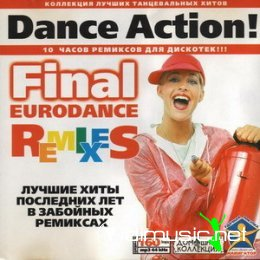 VA - Dance Action - The Final Eurodance Remixes Vol. 1-8