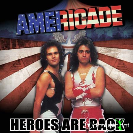 Americade - Heroes Are Back 2011 (Hard Rock)