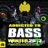 Ministry Of Sound: Addicted To Bass Winter 2012 (2012)