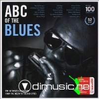 ABC of the Blues The Ultimate Collection from the Delta to the Big Cities (discs 34-40) 2010