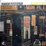 Roger Hatcher - R & Better (1977)