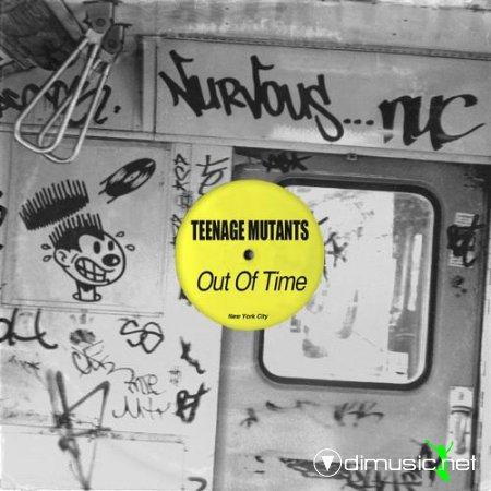 Teenage Mutants - Out Of Time