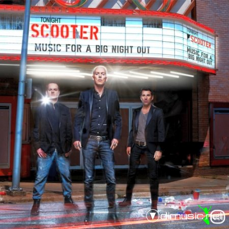 Scooter-Music_For_A_Big_Night_Out-2012