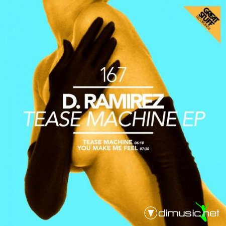 D.Ramirez - Tease Machine