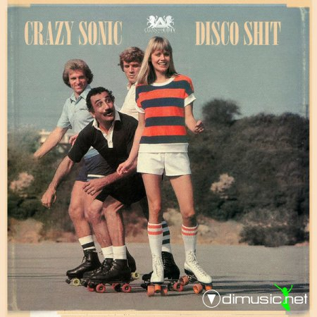 Crazy Sonic - Disco Shit