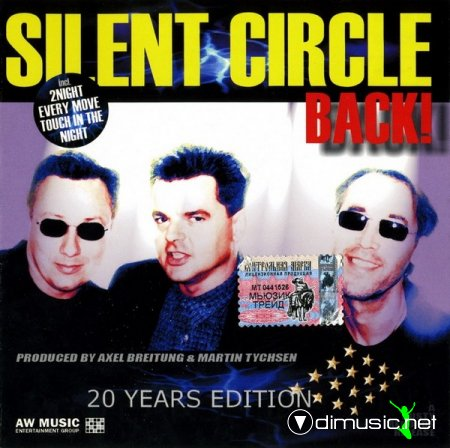 Silent Circle - Back! 20 Years Edition