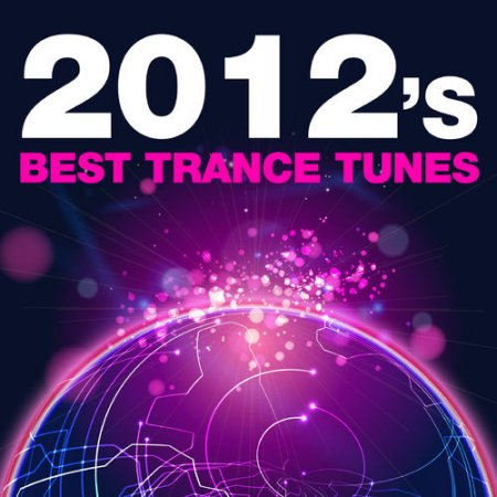 2012's Best Trance Tunes (2012)