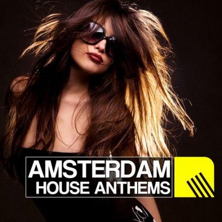 Cover Album of Amsterdam House Anthems (2012)