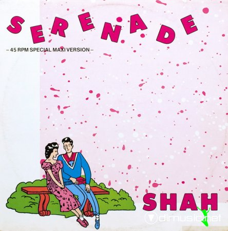 Shah - Serenade  - Single 12'' - 1985