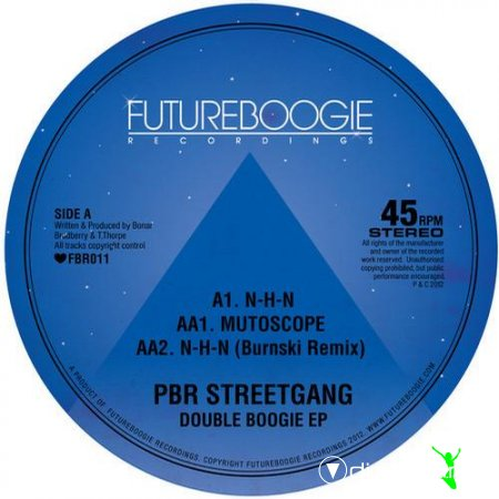 PBR Streetgang – Double Boogie EP