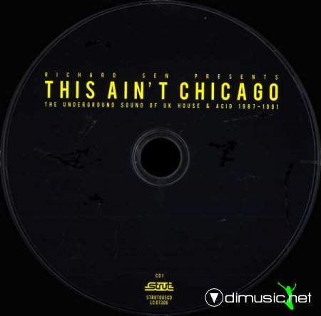 Cover Album of This Ain't Chicago The Underground Sound Of UK House & Acid 1987-1991