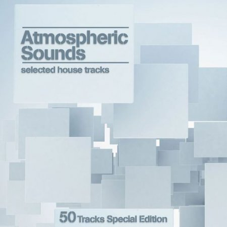 Cover Album of Atmospheric Sounds: Selected House Tracks (2012)