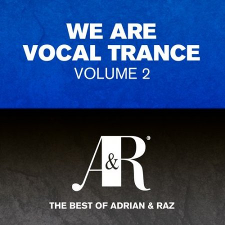 We Are Vocal Trance Vol.2: The Best Of Adrian and Raz (2012)