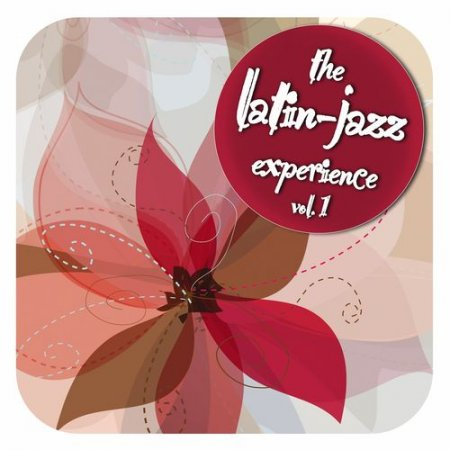 The Latin Jazz Experience Vol.1 (2012)